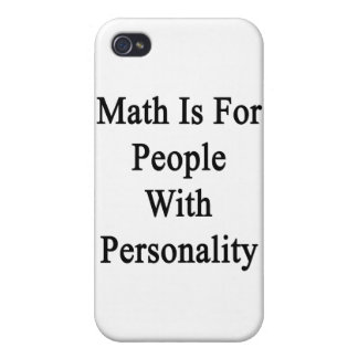 Math Is For People With Personality iPhone 4/4S Cases