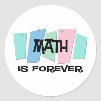 Math Is Forever Classic Round Sticker