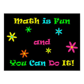 Math is Fun and You Can Do It Posters
