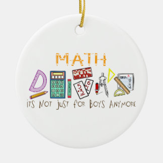 Math:  It's Not Just For Boys Anymore Christmas Ornament