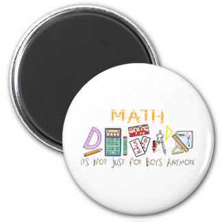 Math : It's Not Just For Boys Anymore Refrigerator Magnet