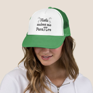 Math makes me Pers-PI-re - Funny Math Pi Slogan Trucker Hat