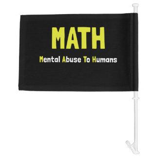 Math Mental Abuse Car Flag