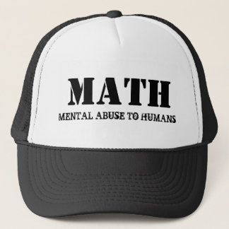 Math Mental Abuse To Humans Funny Hat