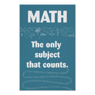Math only subject that counts. poster