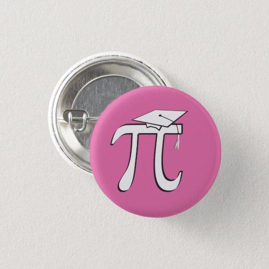 Math Pi Graduate - Pink and White 3 Cm Round Badge