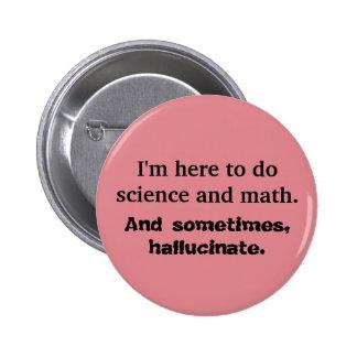 Math, science, hallucinations Librarians button