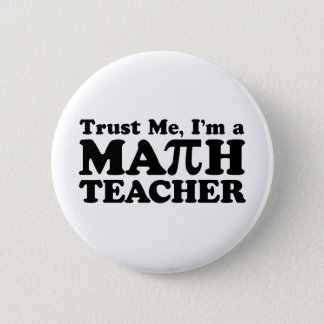Math Teacher 6 Cm Round Badge