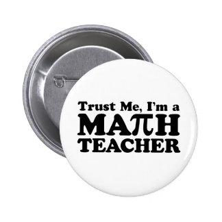 Math Teacher 6 Cm Round Badge