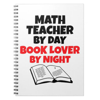 Math Teacher by Day Book Lover by Night Notebooks
