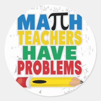 Math Teacher Have Problems Sticker