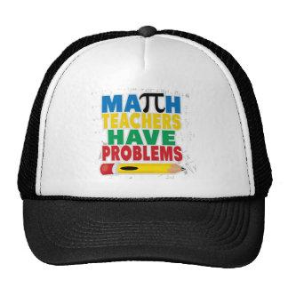 Math Teacher Have Problems Trucker Hat