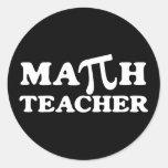 Math Teacher PI Round Sticker