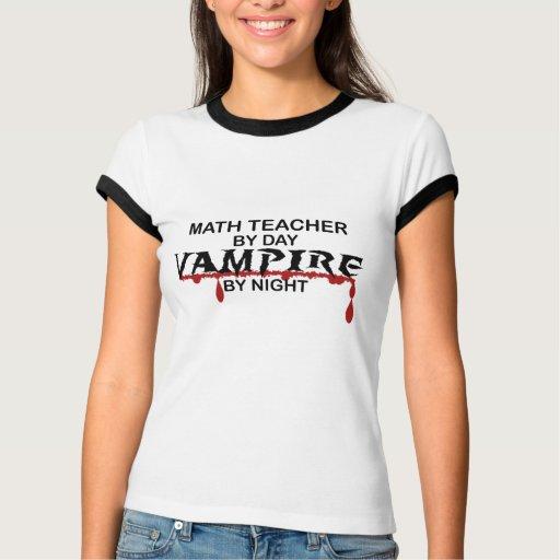 Math Teacher Vampire by Night T-shirt