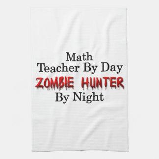 Math Teacher/Zombie Hunter Tea Towel