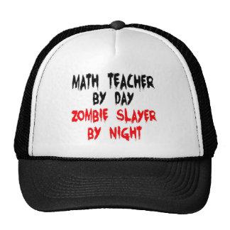 Math Teacher Zombie Slayer Cap