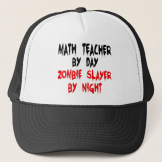 Math Teacher Zombie Slayer Trucker Hat