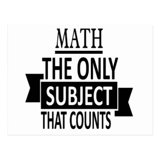 Math. The only subject that counts. Math Pun Joke Postcard