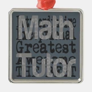 Math Tutor Extraordinaire Silver-Colored Square Decoration