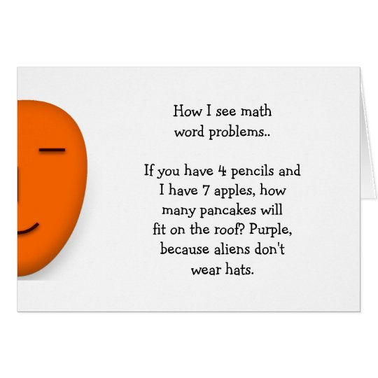 Math Word Problems.. Funny Quote Send a Smile