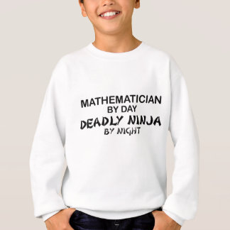 Mathematician Deadly Ninja by Night Sweatshirt