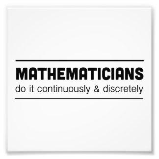 Mathematicians Do It Photo Art