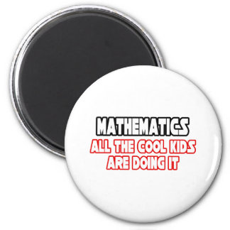 Mathematics...Cool Kids 6 Cm Round Magnet