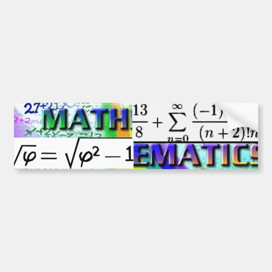 """Mathematics-GOTTA LOVE IT!"" Bumper Sticker"