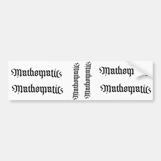 MATHEMATICS SITCKERS BUMPER STICKER