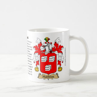 Mathias, the Origin, the Meaning and the Crest Coffee Mug