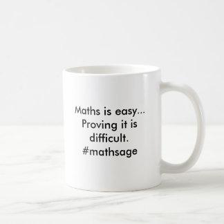Maths is easy..Proving it is difficult.@SofARMaths Basic White Mug
