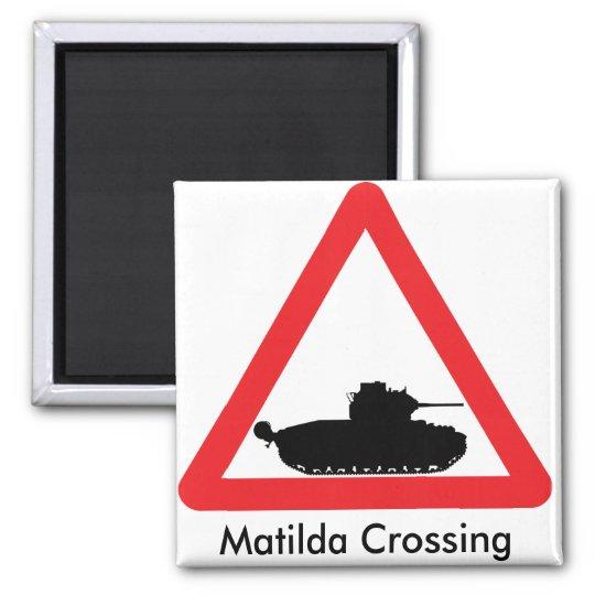 Matilda crossing warning sign magnet