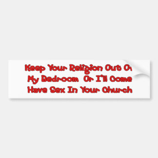 Mating In Your Church Bumper Sticker