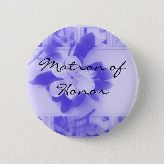Matron of Honor 6 Cm Round Badge