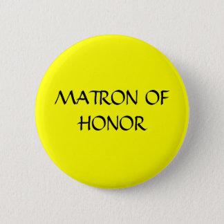 MATRON OF HONOR - button