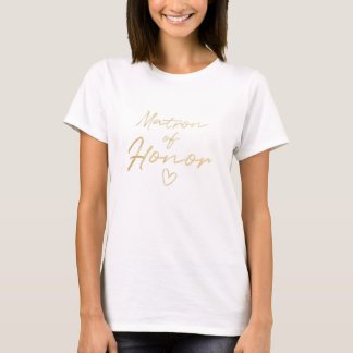 Matron of Honor - Gold faux foil t-shirt