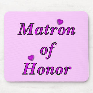 Matron of Honor Simply Love Mouse Pad