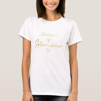 Matron of Honour - Gold faux foil t-shirt