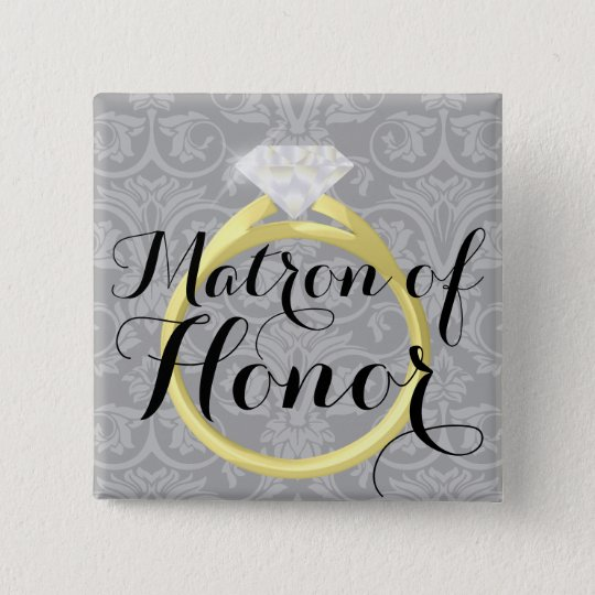 Matron of Honour Ring Bridal Wedding Party Button
