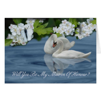 Matron Of Honour - Will You Be My Matron Of Honor Greeting Card