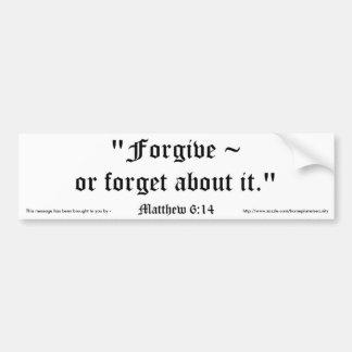 Matt 6:14 bumper sticker