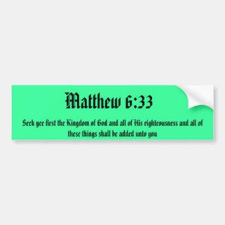 Matt 6:33 bumper sticker