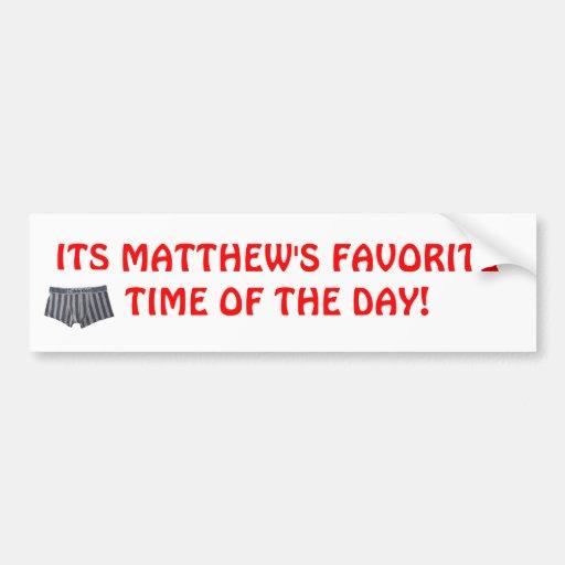 matt damons favorite time of the day bumper stickers