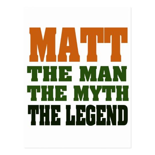 MATT - the Man, the Myth, the Legend Postcard