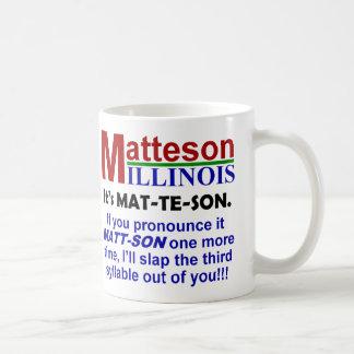 Matteson, Illinois Coffee Mug