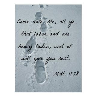 Matthew 11:28 Come unto Me, all ye that labor Postcard