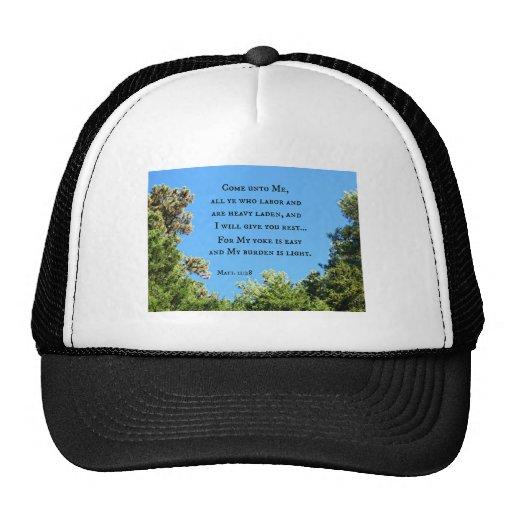 Matthew 11:28 Come unto me all ye who labor.... Hats