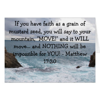 Matthew 17:20  Motivational Bible Quote Greeting Card