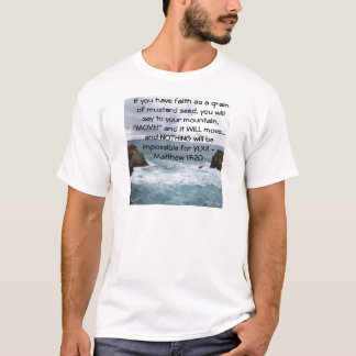 Matthew 17:20  Motivational Bible Quote T-Shirt