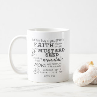 Matthew 17:20 Mustard Seed Faith Mug